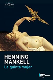 La quinta mujer par Mankell