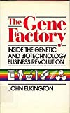 The Gene Factory, John Elkington, 0881842087