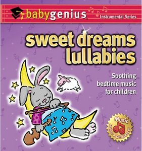 Sweet Dreams Lullabies by Baby Genius