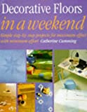 img - for Decorative Floors in a Weekend (In a Weekend) book / textbook / text book