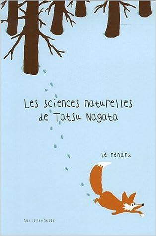 Lire en ligne Les sciences naturelles de Tatsu Nagata : Le renard pdf