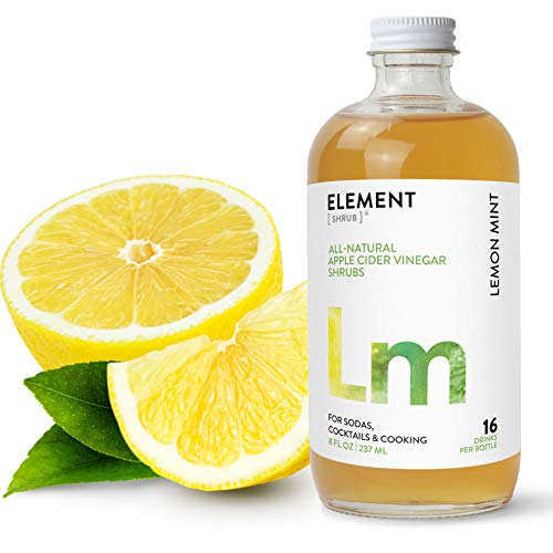 Element Shrub - All-Natural Lemon Mint Shrub Drink Mix - Uses Apple Cider Vinegar (Organic), Whole, Non-GMO Lemons & Organic Spearmint - Organic Apple Cider Vinegar Drink & Cocktail Mix - 8 Ounces