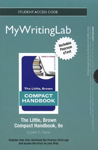 MyWritingLab with Pearson eText -- Standalone Access Card -- for The Little, Brown Compact Handbook (8th Edition) (Mywri