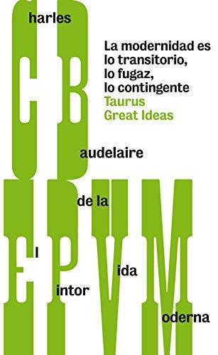Descargar Libro El Pintor De La Vida Moderna Charles Baudelaire
