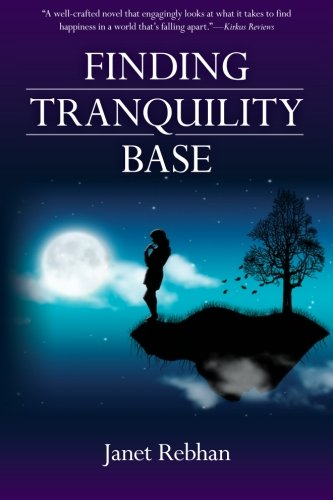 Finding Tranquility Base: A Novel pdf