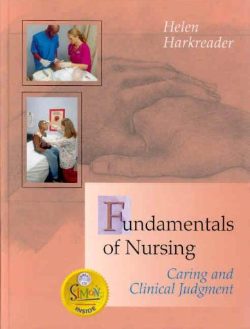 Fundamentals of Nursing: Caring and Clinical Judgment (Book with CD-ROM)