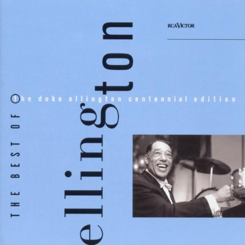 The Best Of The Duke Ellington Centennial - Outlet Ellington