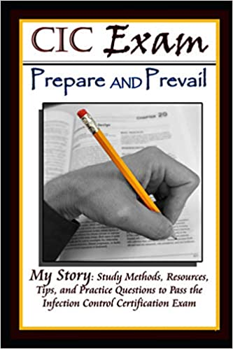 CIC Exam Prepare And Prevail Study Methods Resources Tips