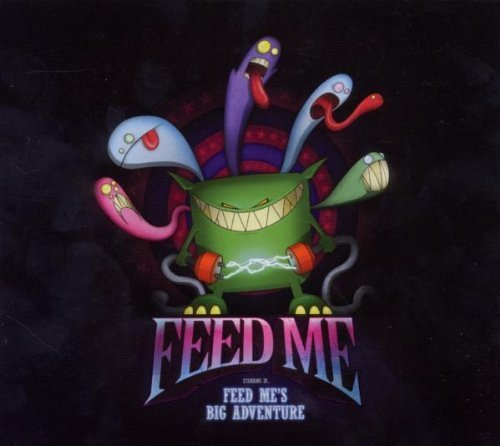 Feed Me's Big Adventure Import Edition by Feed Me (2011) Audio CD