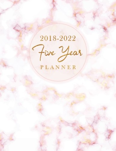 Pdf Arts 2018-2022 Five Year Planner: Elegant Marble 60 Months Calendar Yearly Goals Monthly Task Checklist Personal Management Record Journal Writing ... Year Monthly Calendar Planner) (Volume 3)