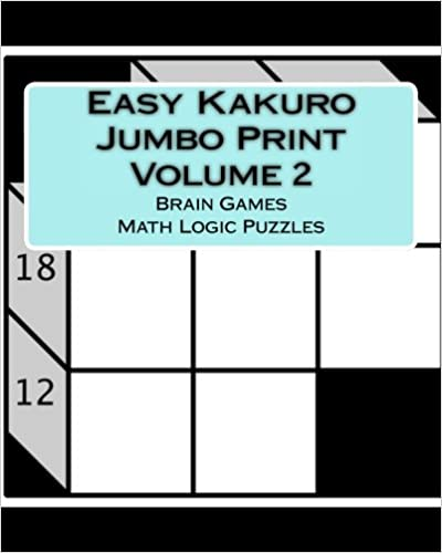 picture relating to Logic Puzzles Easy Printable named Simple Kakuro Jumbo Print Sum 2: Thoughts Game titles Math Logic