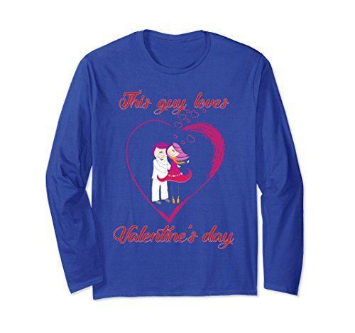 Unisex This Guy Loves Valentine's Day--Men's Girlfriend Gift Shirt Medium Royal Blue (Day Valentines Guys For Gifts)