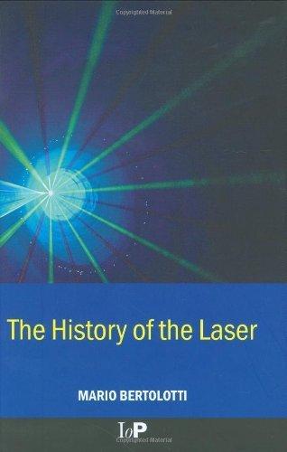 2004 Laser - The History of the Laser by Mario Bertolotti (2004-10-01)