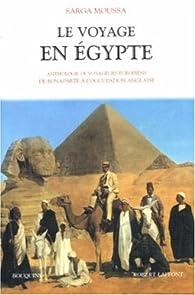 Le Voyage en Egypte par Sarga Moussa