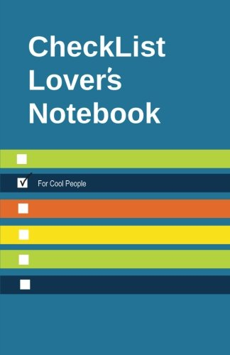 Checklist Lover's Notebook: Checklist 100 page Journal for