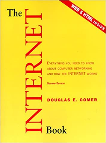 Book Internet Book, The: Everything You Need to Know About Computer Networking and How the Internet Works