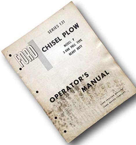 Ford Series 131 Chisel Plow Model P 3-Bar Pull Type Heavy Duty Operators Manual ()
