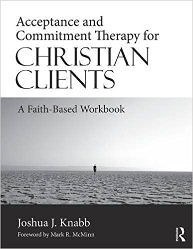Amazon.com: Acceptance and Commitment Therapy for Christian ...
