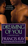 Dreaming of You: A Grayson Novel (Grayson Novels)
