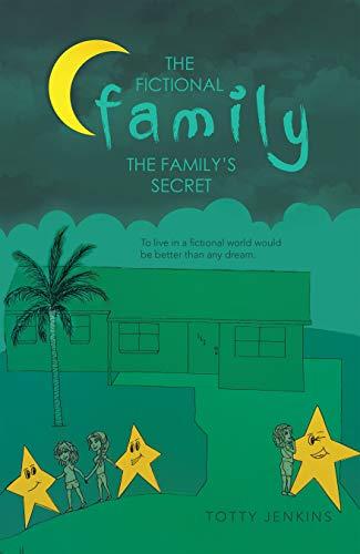 The Fictional Family: The Family's Secret