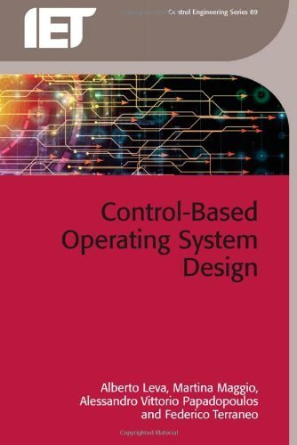 Control-Based Operating System Design (Iet Control Engineering) by Alberto Leva (2013-06-27) by The Institution of Engineering and Technology (2013-06-27)