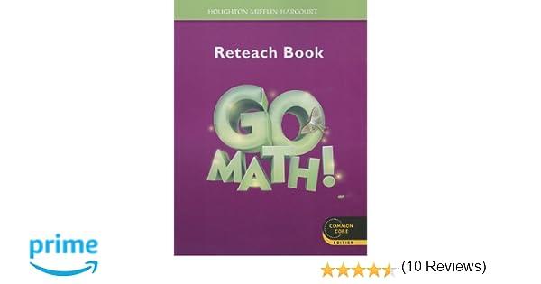 Go Math!: Student Reteach Workbook Grade 3: HOUGHTON MIFFLIN ...