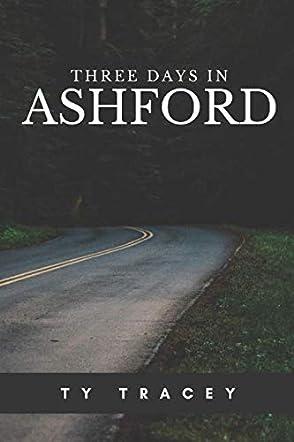 Three Days in Ashford
