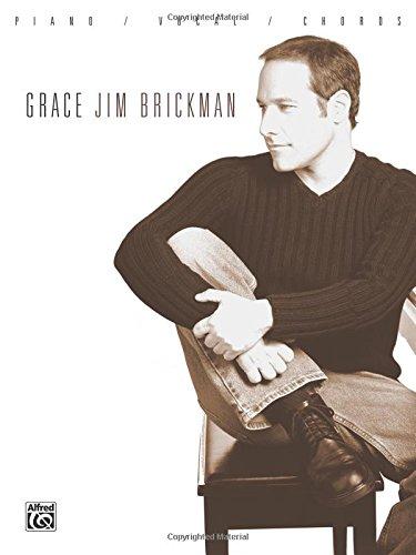 Jim Brickman -- Grace: Piano/Vocal/Chords