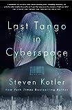 Last-Tango-in-Cyberspace-A-Novel