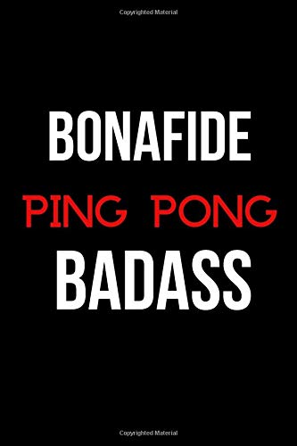 Bonafide Ping Pong Badass: Blank Lined Journal por Sandi P Jennings