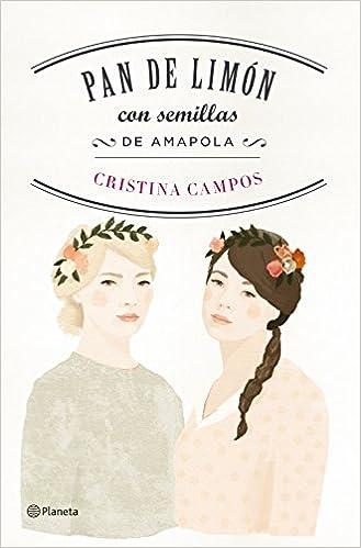 Pan de limón con semillas de amapola: Cristina Campos: 9788408149538: Amazon.com: Books