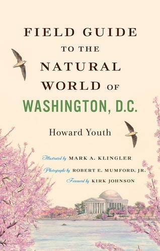 Field Guide to the Natural World of Washington, D.C. -