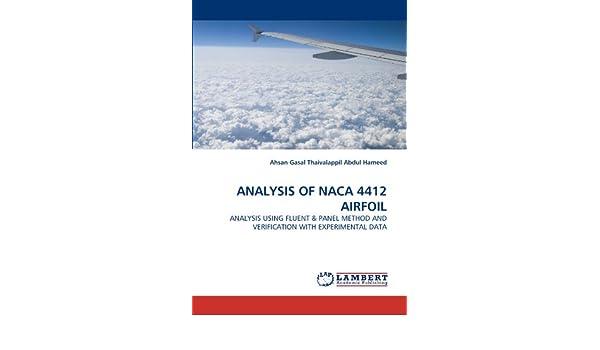 ANALYSIS OF NACA 4412 AIRFOIL: ANALYSIS USING FLUENT & PANEL