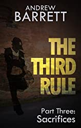 The Third Rule - Part Three: Sacrifices
