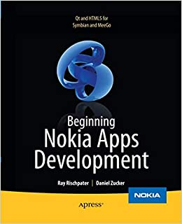 Beginning Nokia Apps Development: Qt and HTML5 for Symbian