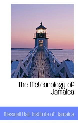 The Meteorology of Jamaica