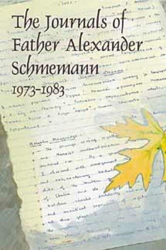 !B.E.S.T The Journals of Father Alexander Schmemann, 1973-1983 PPT