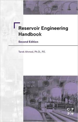 reservoir engineering handbook second edition tarek ahmed phd pe
