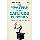 The Mystery of the Cape Cod Players, Phoebe Atwood Taylor, 0881500917