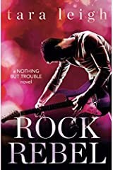 Rock Rebel (Nothing but Trouble) Paperback