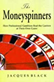 The Money Spinners, Jacques Black, 1901982076