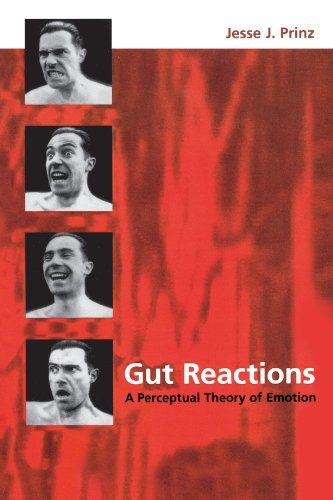 Gut Reactions: A Perceptual Theory of Emotion (Philosophy of Mind)