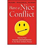 img - for BY Scudder, Tim ( Author ) [{ Have a Nice Conflict: How to Find Success and Satisfaction in the Most Unlikely Places By Scudder, Tim ( Author ) Jan - 24- 2012 ( Hardcover ) } ] book / textbook / text book
