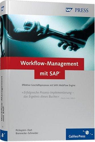 Workflow-Management mit SAP. Effektive Geschäftsprozesse mit SAPs WebFlow Engine