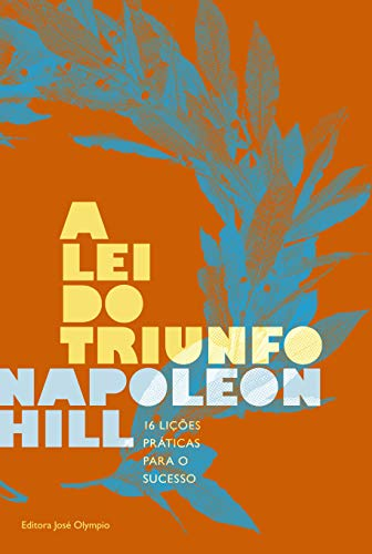 lei do triunfo Napoleon Hill