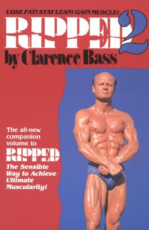 Ripped 2: Lose Fat! Stay Lean! Gain Muscle! (The Best Way To Lose Fat And Gain Muscle)