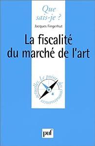 La fiscalité du marché de l'art par Jacques Fingerhut