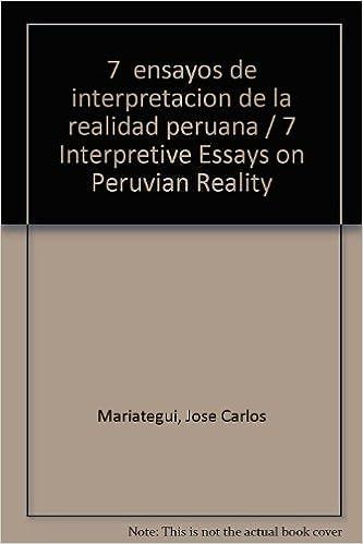 Ebooks epub descargar rapidshare 7  ensayos de interpretacion de la realidad peruana / 7 Interpretive Essays on Peruvian Reality en español PDF iBook PDB