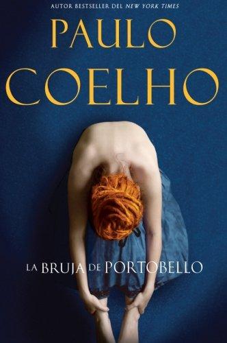 La Bruja de Portobello: Novela (Spanish Edition) by Rayo