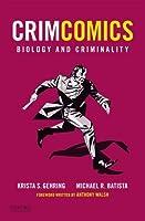 CrimComics Issue 2: Biology and Criminality